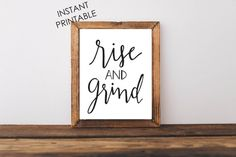 Check out this item in my Etsy shop https://www.etsy.com/listing/253268375/rise-and-grind-coffee-gift-christmas