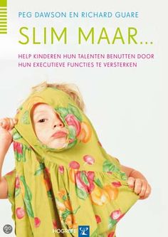 Slim maar.. Hoe je de executieve functies kunt versterken Special Educational Needs, Gifted Kids, Inspirational Books, Creative Kids, Book Cover Design, Pre School, Fun Learning, Coaching, Homeschool