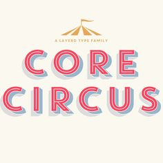 Core Circus – Font Family - http://poustnr.com/core-circus-font-family/