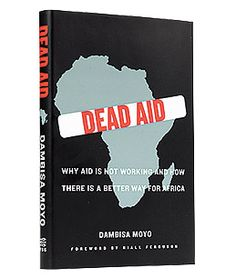 Currently Reading: Dambisa Moyo is the Voice of [Postmodern] Africa