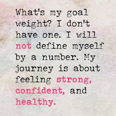 Focus on health not on weight! #healthylife
