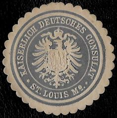 + 1871 German Imperial Consulate in St.Louis Mo.USA Arms Embossed Document Seal
