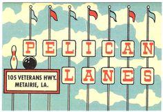 Pelican Lanes - Metairie, Louisiana Postcard.jpg