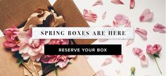 Spring boxes are here! Reserve yours today at www.mostessbox.com