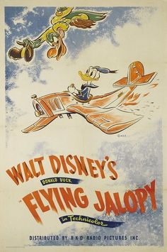 Theatrical poster of Donald Duck in Flying Jalopy. Disney Movie Posters, Classic Movie Posters, Cartoon Posters, Classic Cartoons, Disney Cartoons, Disney Pixar, Disney Films, Disney Animation, Walt Disney