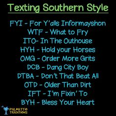 Discover and share Funny Southern Sayings And Quotes. Explore our collection of motivational and famous quotes by authors you know and love. Funny Southern Sayings, Southern Humor, Southern Ladies, Southern Pride, Southern Comfort, Southern Charm, Southern Living, Simply Southern, Southern Hospitality