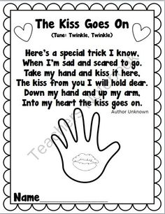 Cute Poem to go along with the book, The Kissing Hand! This is one of the handouts available in The Kissing Hand Back to School Pack that I have a. Preschool First Day, First Day Of School Activities, Kindergarten First Day, Preschool Songs, 1st Day Of School, Beginning Of The School Year, Preschool Classroom, Back To School, Preschool Ideas