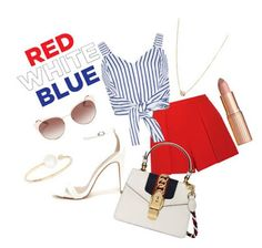 Fashionland | Fashion & Beauty |: How To Have The Best 4th Of July