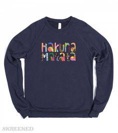Hakuna Matata (Crew Neck Sweat Shirt) | Share your worry-free attitude with this Hakuna Matata sweatshirt! #Skreened