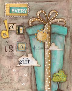 Original Collage on Canvas Panel by Diane Duda - Every Day is a Gift. $60,00, via Etsy.