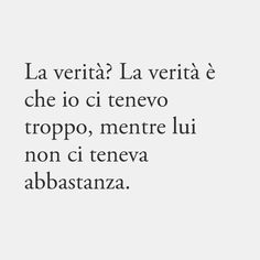Favorite Quotes, Best Quotes, Love Quotes, Midnight Thoughts, Cheesy Quotes, Words Quotes, Sayings, Italian Quotes, Quotes About Everything