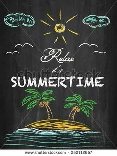 Relax it's summertime - palm trees, beach, clouds, sun and sea on chalkboard. - Chalk Art İdeas in 2019 Summer Chalkboard Art, Chalkboard Doodles, Chalkboard Art Quotes, Blackboard Art, Chalkboard Decor, Chalkboard Drawings, Chalkboard Lettering, Chalkboard Designs, Chalk Drawings