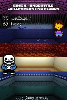 Sims 4 - Undertale Floors and WallpapersFinally, here they are! My first Undertale CC is ready to download! It includes: - 29 Wallpapers - 69 Floor Tiles Found under : Miscellaneous DOWNLOADThanks a...