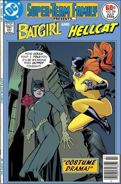 Super-Team Family: The Lost Issues!: Batgirl and Hellcat Dc Comic Books, Vintage Comic Books, Vintage Comics, Comic Book Covers, Comic Book Heroes, Comic Art, Dc Comics Vs Marvel, Batman Comics, Marvel And Dc Crossover