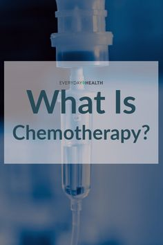 Learn how #chemo works and what you might expect from treatment.