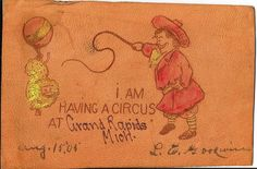 Vintage Leather Postcard 034 I am having a Circus at Grand Rapids Michigan 034 1905 Grand Rapids Michigan, Vintage Leather, Vintage World Maps, History, Historia