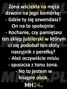 zona-wsciekla-na-meza-dzwoni-na-jego-komorke Weekend Humor, Keep Smiling, Motto, I Am Awesome, Funny Memes, Smile, Haha, Jokes, Humor
