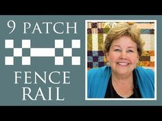 Two Different Blocks Come Together To Make This Nine Patch Fence Rail Quilt! – Crafty House