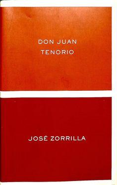 Don Juan Tenorio / José Zorrilla ; edición de Luis Fernández Cifuentes