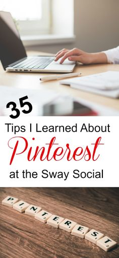 Social Media is always evolving and keeping up can be challenging. Thanks to the Sway Social, here are 35 Pinterest tips that will help you improve your blogging and pinning strategy.