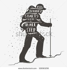 Big journey starts with a small step. Motivational and inspirational typography. Quote. Tourist with a backpack. Lettering. Print for T-shirts and bags, poster, greeting and postal cards.
