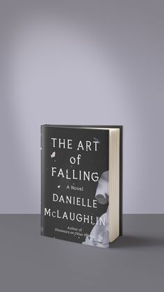In The Art of Falling, a woman's marriage and career are threatened by an old indiscretion just as she receives the opportunity of a lifetime. Don't miss Danielle McLaughlin's gripping new novel about love, power, and the secrets that define us. Book Clubs, Book Club Books, Book Nerd, New Books, Books To Read, William Trevor, Elizabeth Bowen, Colum Mccann, Slow Burn