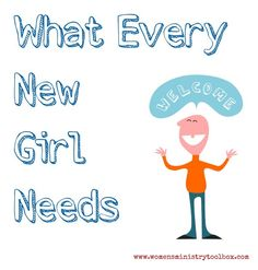 What the New Girl Needs - Women's Ministry Toolbox - Having moved twice in the last three years I share 3 ways to make sure the new girl in your church feels connected.