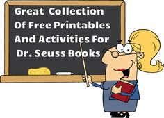 Great collection of printables and activities to go along with Dr. Seuss books. Free resource!