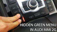 How to access hidden green menu in Audi MMI 2G
