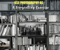 Use photography as a storytelling #exercise