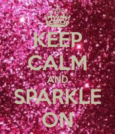 KEEP CALM AND SPARKLE ON - KEEP CALM AND CARRY ON Image Generator - brought to you by the Ministry of Information