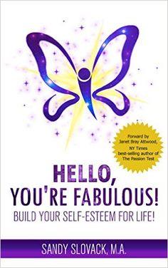 Hello, You're Fabulous! - Kindle edition by Sandy Slovack. Self-Help Kindle eBooks @ Amazon.com.