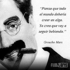 Groucho Marx- yo también. Wierd Quotes, Me Quotes, Funny Quotes, Phrases And Sentences, Just Do It, Quotations, Poster Prints, Lol, Sayings
