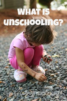 Unschooling is basically the freedom to learn by following your own interests and passions. It's the way we learn before we ever enter school (think of ho