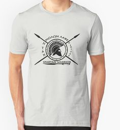 'Spartan warrior - Molon lave and come back with your shield or on it' T-Shirt by augustinet Warrior Outfit, Spartan Warrior, Earth Tones, Tshirt Colors, Wardrobe Staples, Chiffon Tops, Cool T Shirts, Classic T Shirts, Shirt Designs