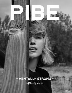 PIBE Magazine Spring 2017 Lou Schoof by Matthew Sprout