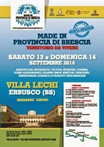 Made in Brescia, in esposizione le eccellenze della Franciacorta 13 e 14 Settembre Erbusco (BS)