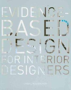 Evidence Based Design For Interior Designers Paperback