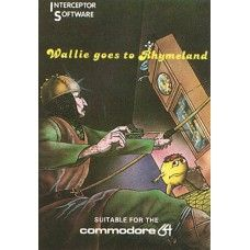 Wallie Goes To Rhymeland for Commodore 64 from Interceptor Micro's