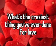Question Of The Day:- Whats The Most Difficult/Craziest Thing Youve Ever Done For Love?   Ive heard people do risky things in the name of love but lately youths of this generation have been so love tangled and addicted to sexuality and this has led to males and females engaging in crazy acts.  I remember vividly back then in school there was this boy who had a very nice GF we all lived in the same compound but because she stayed alone the guy decided to move in and was staying with her in…