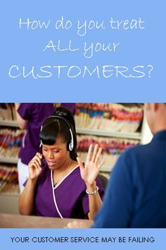 Your Customer Service May Be Failing Customer Service, Fails, Customer Support, Make Mistakes