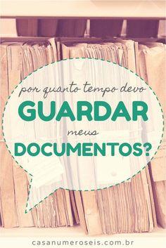 Não sabe por onde começar a organizar seus documentos? Veja nosso guia e nunca mais se perca nos prazos de guarda!