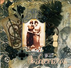 Fashionistas, 1926 ~ Elaborately embellished heritage fashion page with a collage background filled with textures, vintage fashion images and jewelry. The dark background, though busy, still highlights the light sepia-toned photo beautifully.
