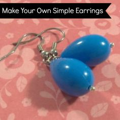 Learn how to make simple earrings. With these basics, you can create a whole wardrobe of earrings in no time flat! You can also create other jewelry.