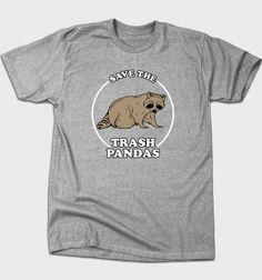 Save the Trash Pandas from BustedTees