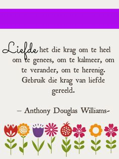 Afrikaanse Inspirerende Gedagtes & Wyshede: Liefde as tema: Best Quotes, Life Quotes, Messages For Friends, Poetic Words, Afrikaanse Quotes, Goeie Nag, Goeie More, Quilt Labels, Scripture Verses
