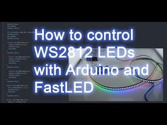 How to control WS2812B RGB LEDs with FastLED and Arduino - YouTube Arduino Projects, Led Strip, Montage, Facebook Sign Up, Science And Technology, Coding, Neon Signs, Youtube, Raspberry