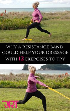 Learn how to use a resistance band and improve dressage posture
