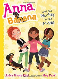 Anna, Banana, and the Monkey in the Middle by Anica Mrose Rissi http://www.amazon.com/dp/1481416081/ref=cm_sw_r_pi_dp_KLMTvb1DT1AXM