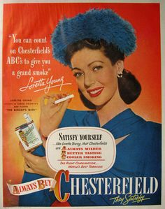 1948 Chesterfield Cigarettes Ad ~ Loretta Young, Vintage Ads with Celebrities Chesterfield Cigarettes, Vintage Cigarette Ads, Female Movie Stars, Pub Vintage, Loretta Young, Old Advertisements, Child Actresses, Pin Up, Poster Ads